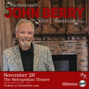 An event poster for Christmas with John Berry: The Silver Anniversary Tour.
