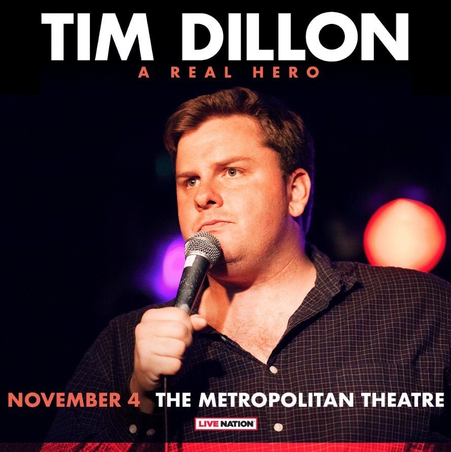 @TimDillonComedy: A Real Hero Tour. Photo of Tim Dillon with a Mic in hand